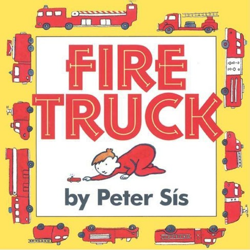 Fire Truck - by  Peter Sis (Board Book) - image 1 of 1