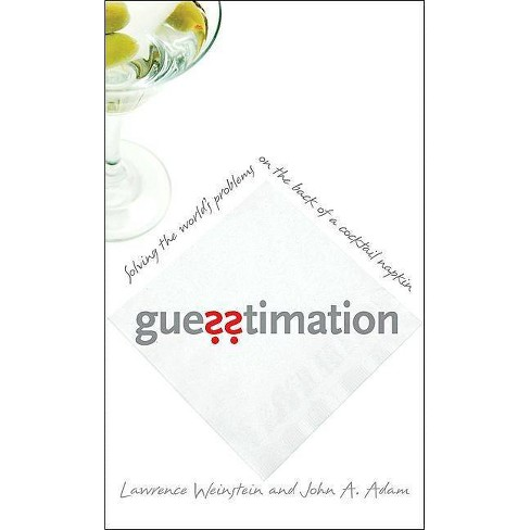 Guesstimation - by  Lawrence Weinstein & John a Adam (Paperback) - image 1 of 1