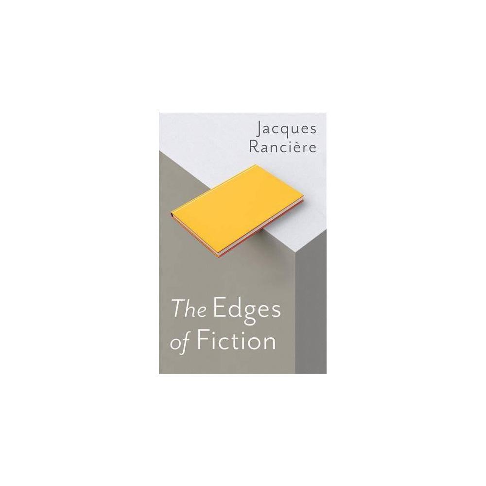 Edges of Fiction - by Ranciè & Jacques re (Paperback)
