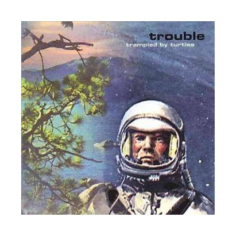 Trampled By Turtles - Trouble (Vinyl) - image 1 of 1