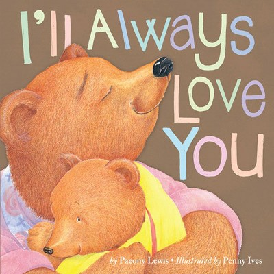 I'll Always Love You 07/15/2015 Juvenile Fiction