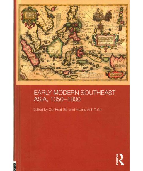 Early Modern Southeast Asia, 1350-1800 (Hardcover) - image 1 of 1
