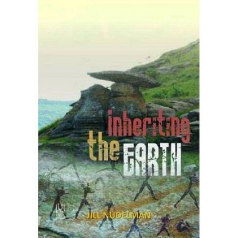 Inheriting the Earth - by  Jill Nudelman (Paperback) - image 1 of 1