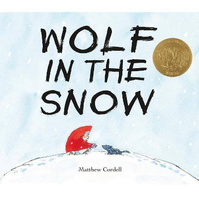 Wolf in the Snow - by  Matthew Cordell (Hardcover)