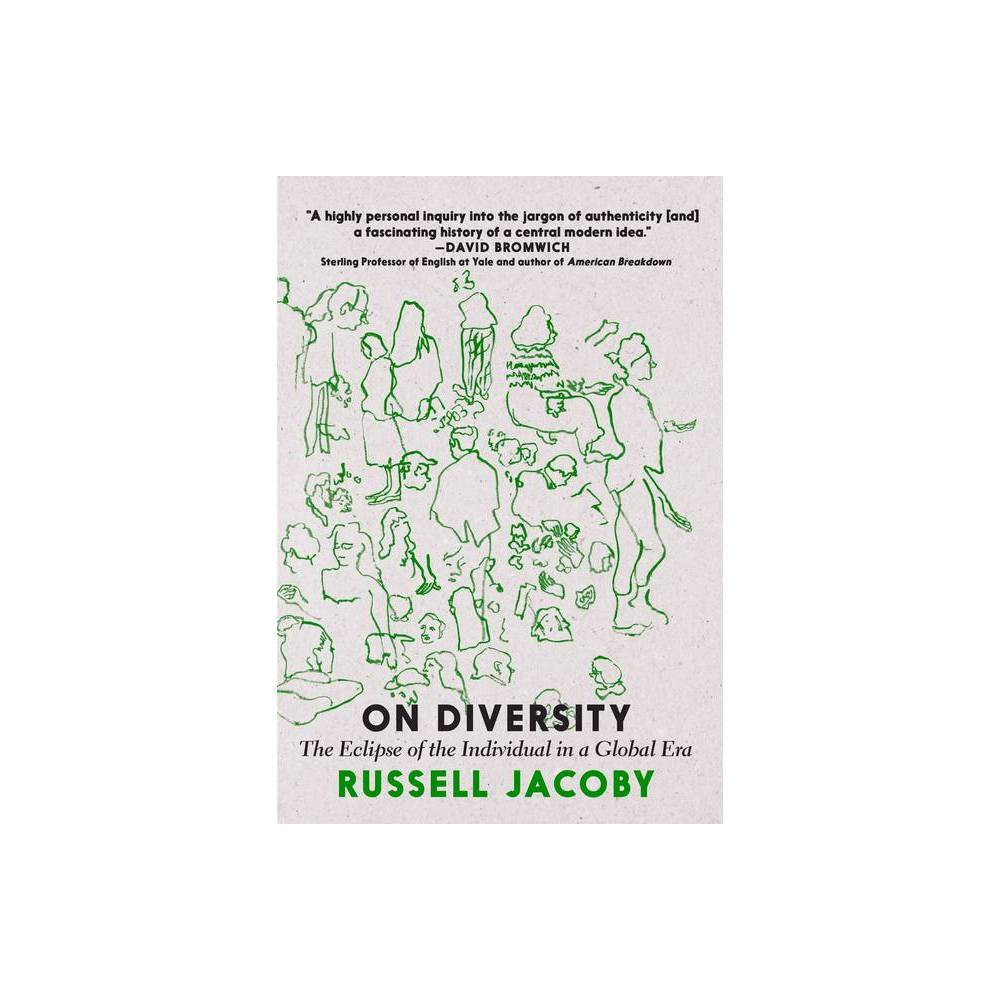 On Diversity By Russell Jacoby Paperback
