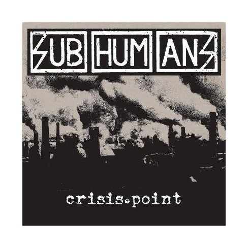 Subhumans - Crisis Point (CD) - image 1 of 1