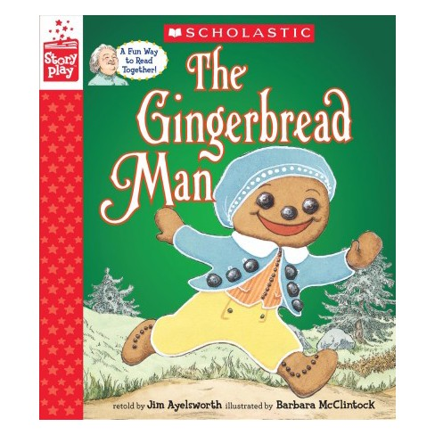 The Gingerbread Man (a Storyplay Book) - by  Jim Aylesworth (Hardcover) - image 1 of 1