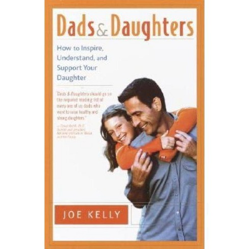 Dads and Daughters - by  Joe Kelly (Paperback) - image 1 of 1
