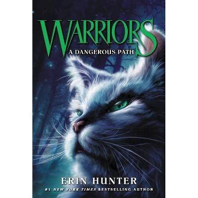 Warriors #5: A Dangerous Path - (Warriors: The Prophecies Begin) by  Erin Hunter (Paperback)