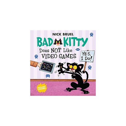 Bad Kitty Does Not Like Video Games - by  Nick Bruel (Paperback) - image 1 of 1