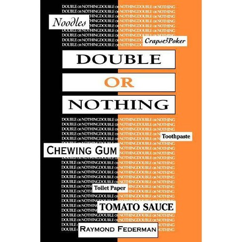 Double or Nothing - by  Raymond Federman (Paperback) - image 1 of 1