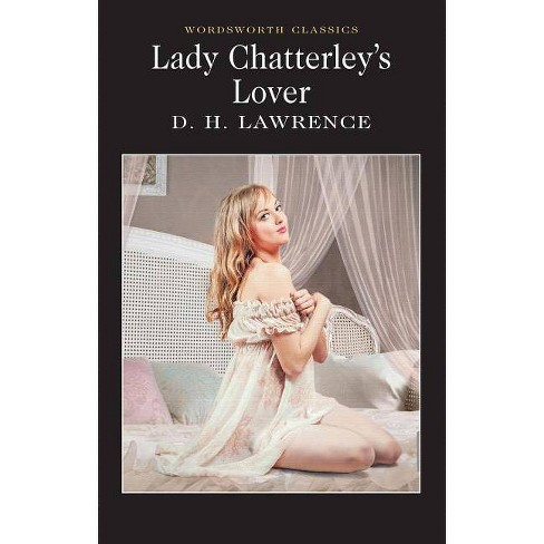 Lady Chatterley's Lover - (Wordsworth Classics) by  D H Lawrence (Paperback) - image 1 of 1