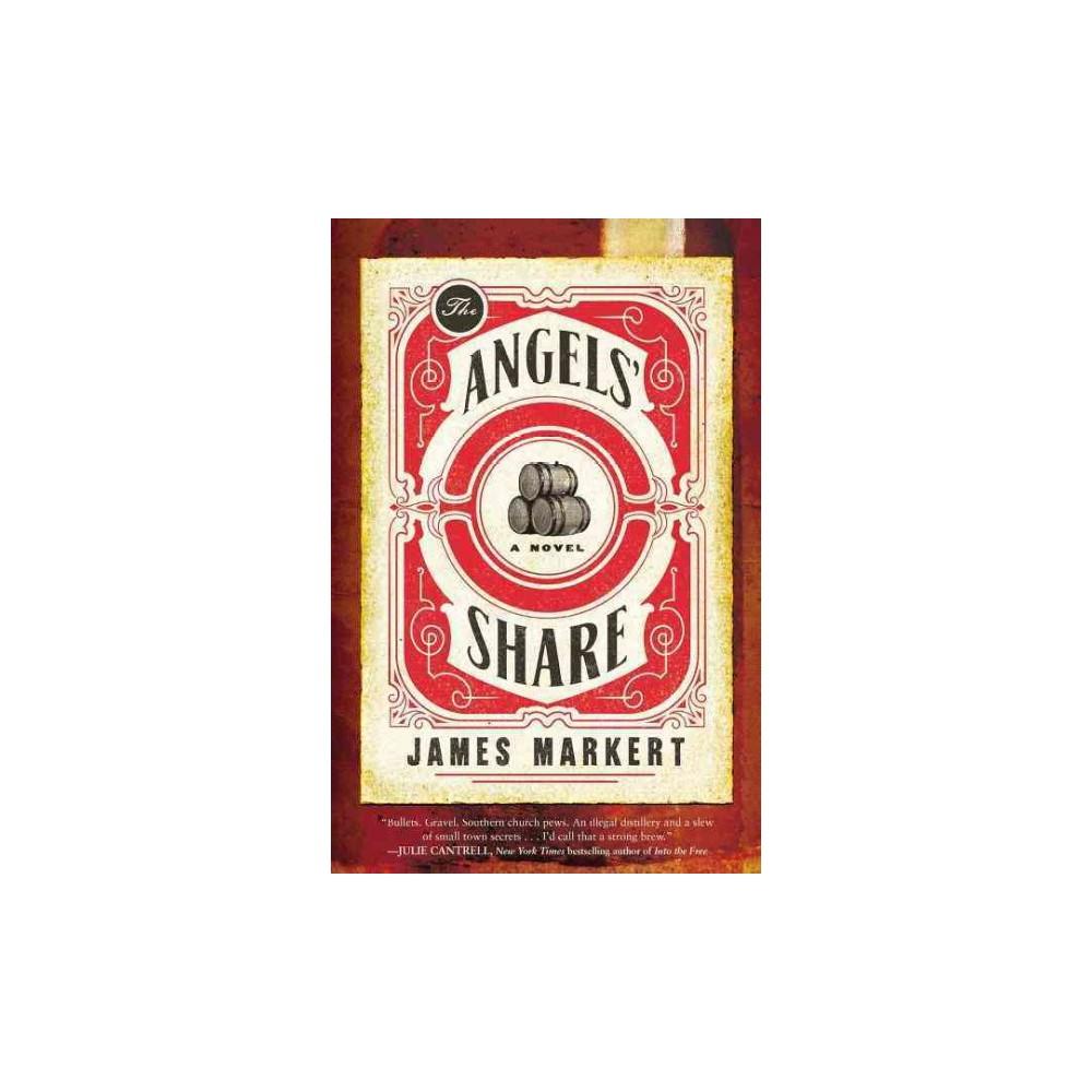 Angels' Share (Paperback) (James Markert)