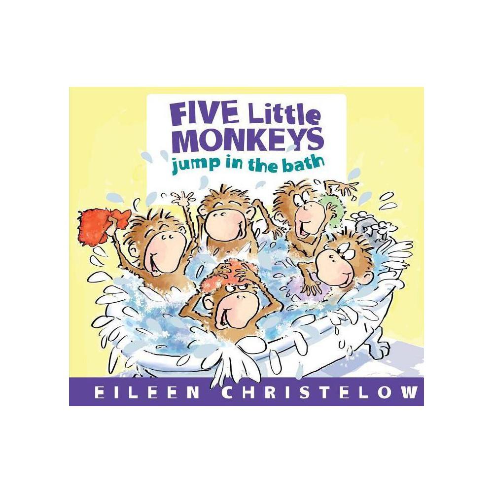 Five Little Monkeys Jump In The Bath By Eileen Christelow Board Book