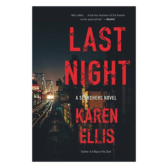 Last Night - (Searchers) by  Karen Ellis (Paperback) - image 1 of 1