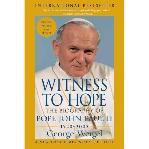 Witness to Hope - by  George Weigel (Paperback) - image 1 of 1
