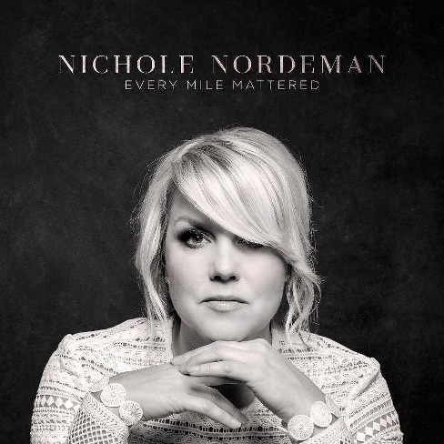 Nichole Nordeman - Every Mile Mattered (CD) - image 1 of 1