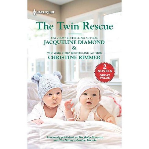 The Twin Rescue - by  Jacqueline Diamond & Christine Rimmer (Paperback) - image 1 of 1