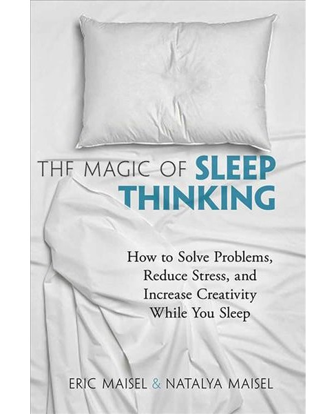 Magic of Sleep Thinking : How to Solve Problems, Reduce Stress, and Increase Creativity While You Sleep - image 1 of 1