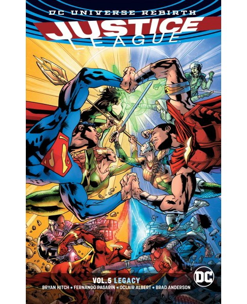 Justice League 5 : Legacy -  (JLA (Justice League of America)) by Bryan Hitch (Paperback) - image 1 of 1