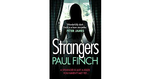 Strangers (Paperback) (Paul Finch) - image 1 of 1