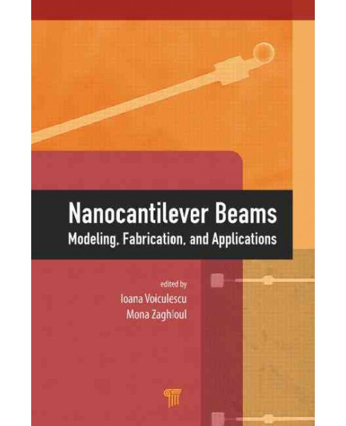 Nanocantilever Beams : Modeling, Fabrication, and Applications (Hardcover) - image 1 of 1
