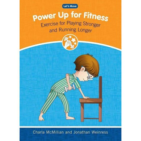 Power Up for Fitness - (Let's Move) by  Charla McMillian & Jonathan Weinress (Hardcover) - image 1 of 1