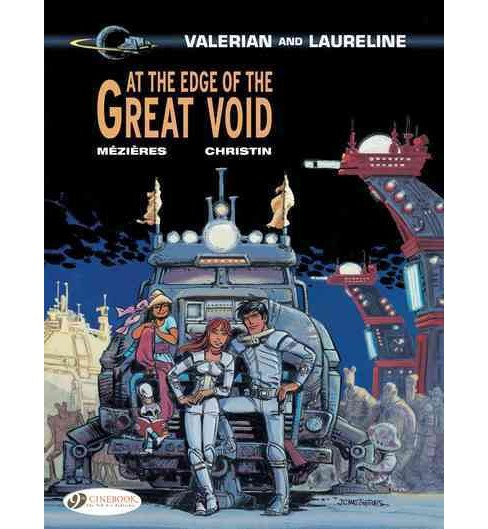 Valerian & Laureline 19 : At the Edge of the Great Void (Paperback) (J.-C. Mezieres & P. Christin) - image 1 of 1