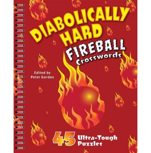 Diabolically Hard Fireball Crosswords : 45 Ultra-Tough Puzzles (Paperback) - image 1 of 1
