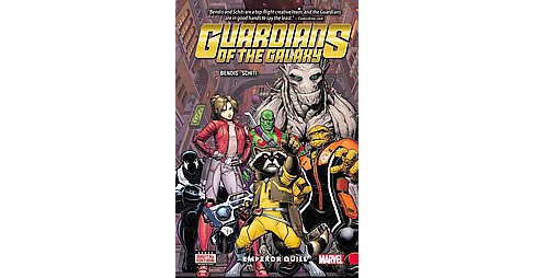 Guardians of the Galaxy 1 : Emperor Quill (Hardcover) (Brian Michael Bendis) - image 1 of 1