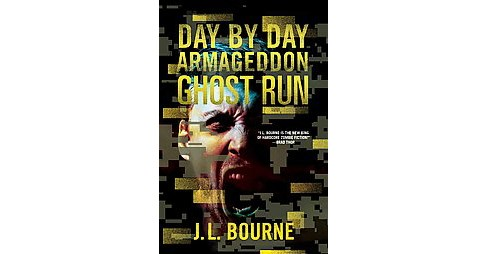 Ghost Run (Paperback) (J. L. Bourne) - image 1 of 1