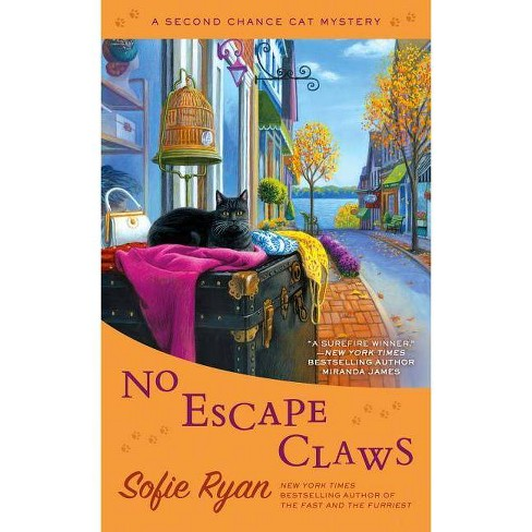 No Escape Claws - (Second Chance Cat Mystery) by  Sofie Ryan (Paperback) - image 1 of 1