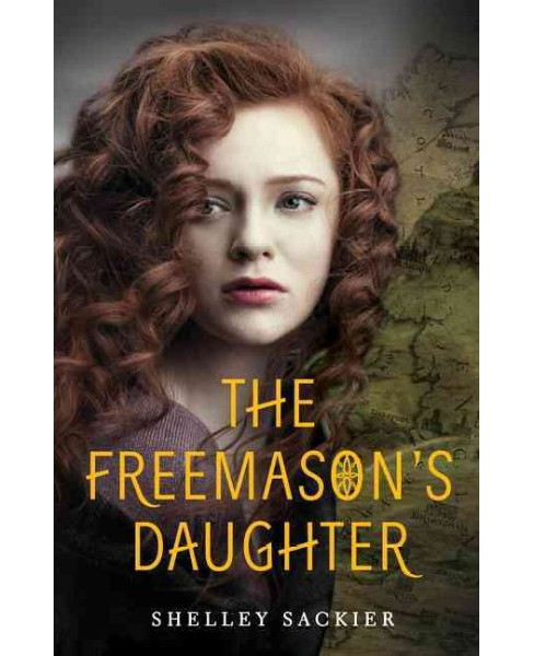 Freemason's Daughter -  by Shelley Sackier (Hardcover) - image 1 of 1