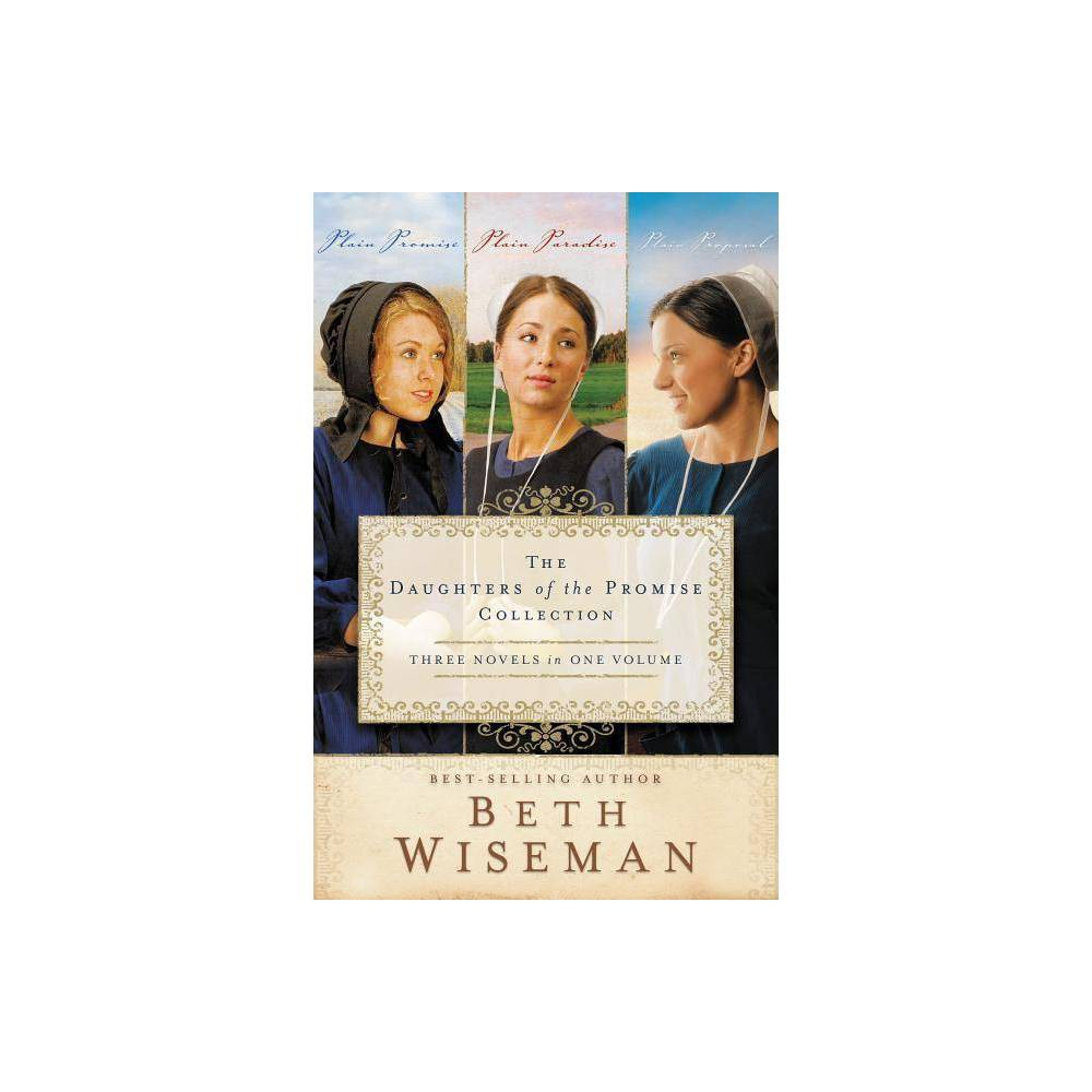 The Daughters Of The Promise Collection Daughters Of The Promise Novel By Beth Wiseman Paperback