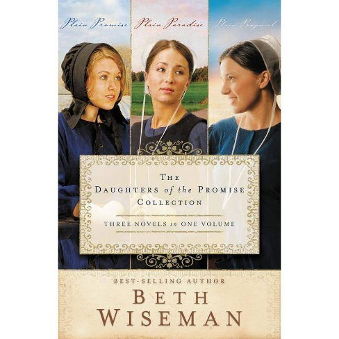 The Daughters of the Promise Collection - (Daughters of the Promise Novel) by  Beth Wiseman (Paperback) - image 1 of 1