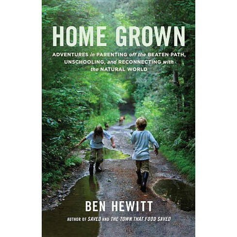 Home Grown - by  Ben Hewitt (Paperback) - image 1 of 1