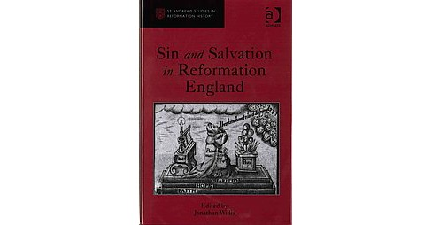 Sin and Salvation in Reformation England (Hardcover) - image 1 of 1