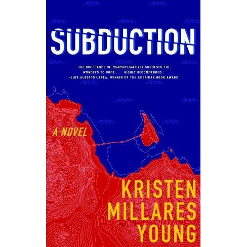 Subduction - by  Kristen Millares Young (Paperback) - image 1 of 1