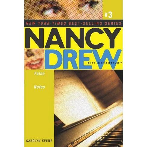 False Notes - (Nancy Drew: Girl Detective (Aladdin)) by  Carolyn Keene (Paperback) - image 1 of 1