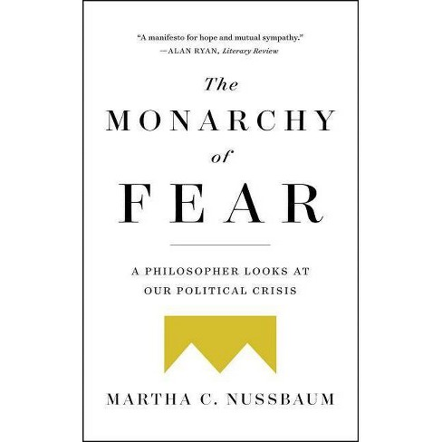 The Monarchy of Fear - by  Martha C Nussbaum (Paperback) - image 1 of 1