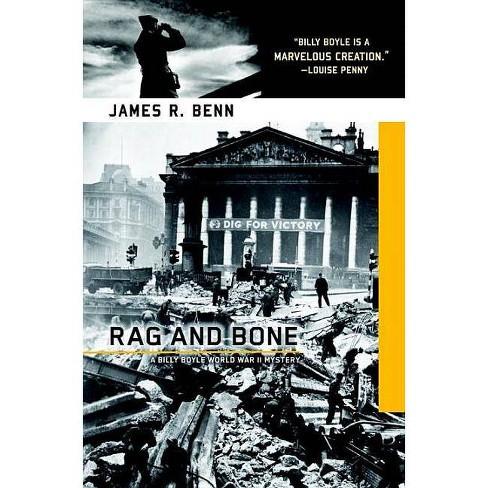Rag and Bone - (Billy Boyle World War II Mysteries) by  James R Benn (Paperback) - image 1 of 1