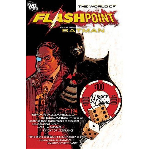 The World of Flashpoint Featuring Batman - (Batman (DC Comics)) by  Brian Azzarello (Paperback) - image 1 of 1