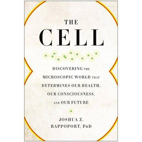 The Cell - by  Joshua Z Rappoport (Paperback) - image 1 of 1
