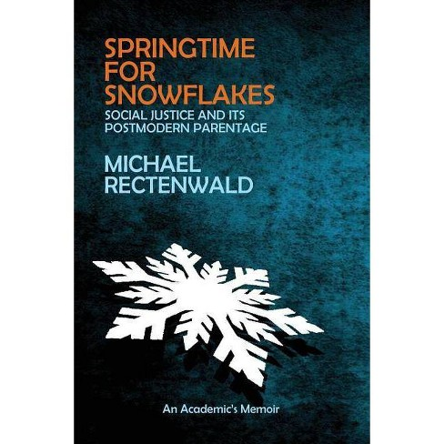 Springtime for Snowflakes - by  Michael Rectenwald (Paperback) - image 1 of 1