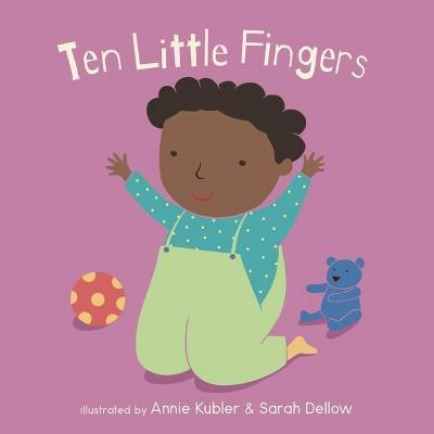 Ten Little Fingers - (Baby Board Books)(Board Book)