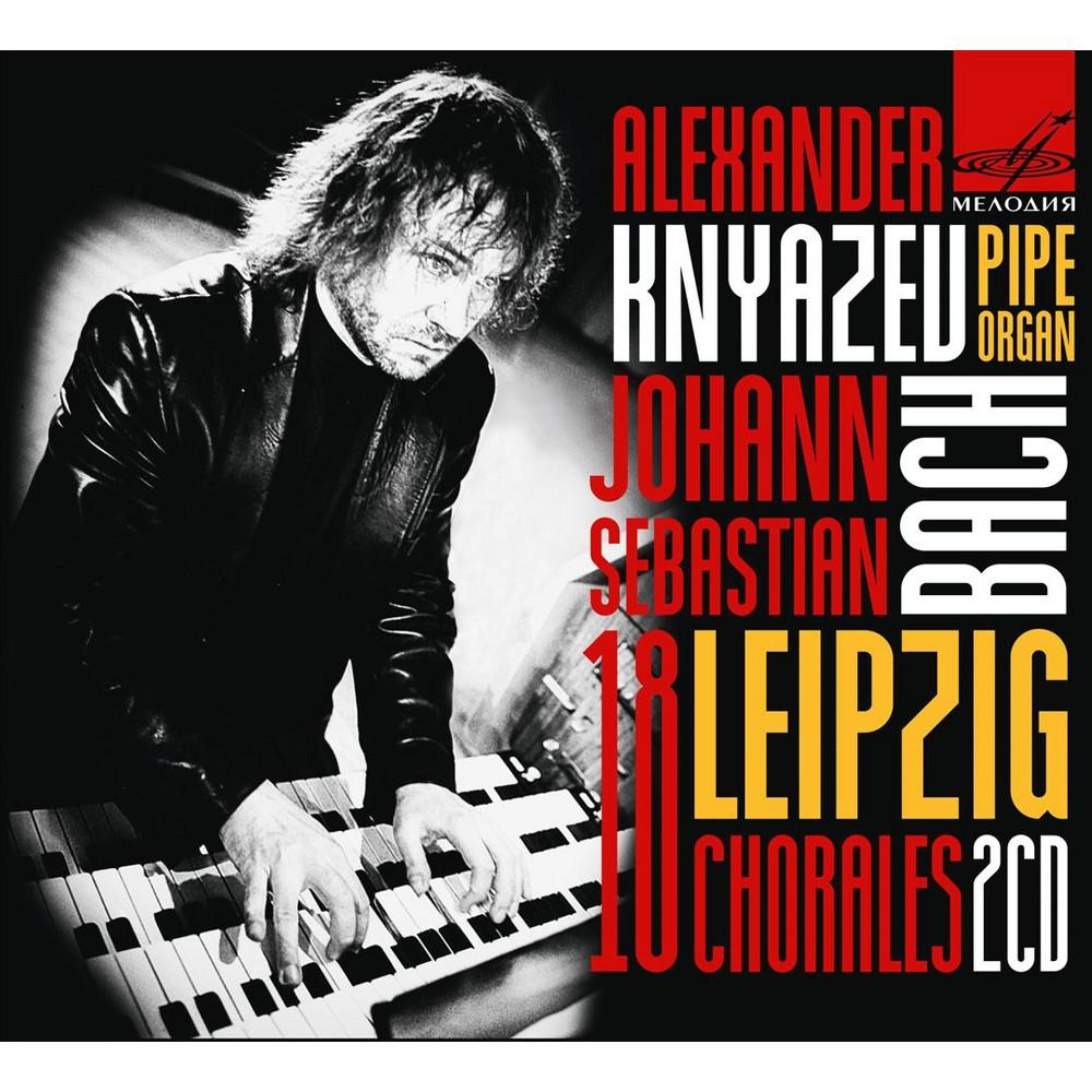 Alexander Knyazev - Bach:18 Leipzig Chorales Bwv 651-668 (CD)