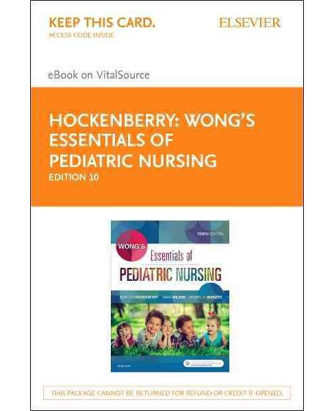 Wong's Essentials of Pediatric Nursing : Elsevier Ebook on Vitalsource (Hardcover) (Marilyn J. - image 1 of 1