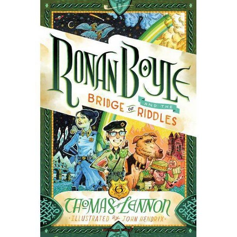 Ronan Boyle and the Bridge of Riddles -  (Ronan Boyle) by Thomas Lennon (Hardcover) - image 1 of 1