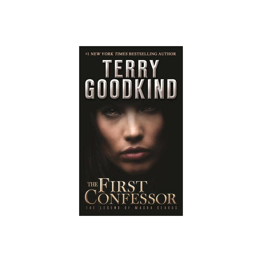 The First Confessor Legend Of Magda Searus 1 By Terry Goodkind Paperback