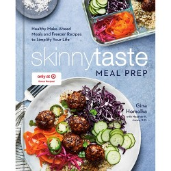 Skinnytaste Meal Prep: Healthy Make-Ahead Meals and Freezer Recipes to Simplify Your Life - Target Exclusive Edition by Gina Homolka (Hardcover)